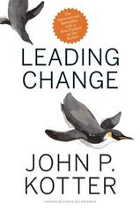 Leading Change 1st Edition 9781422186435 1422186431