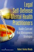 Legal Self Defense for Mental Health Practitioners 1st Edition 9780826195661 0826195660