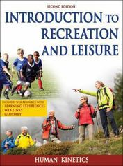 Introduction to Recreation and Leisure 2nd Edition 9781450424172 1450424171