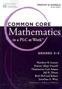 Common Core Mathematics in a PLC at Work, Grades 3 - 5 1st Edition 9781936764006 1936764008