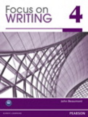 Focus on Writing 4 with Proofwriter (TM) 1st Edition 9780132862059 0132862050