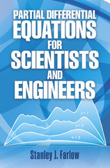 Partial Differential Equations for Scientists and Engineers 1st Edition 9780486134734 0486134733