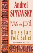 Ivan the Fool  (Vol.41 of the GLAS Series) 0 9785717200776 5717200773