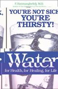 Water for Health, for Healing, for Life 0 9780446690744 0446690740