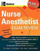 Nurse Anesthetist Exam Review: Pearls of Wisdom 1st edition 9780071464369 0071464360