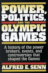 Power, Politics, and the Olympic Games 1st Edition 9780880119580 0880119586