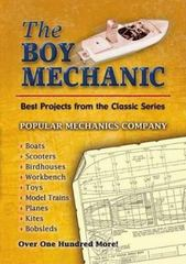 The Boy Mechanic 0 9780486452272 0486452271