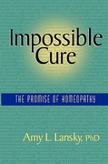 Impossible Cure 1st Edition 9780972751407 0972751408