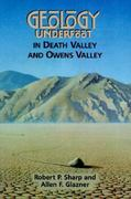 Geology Underfoot in Death Valley and Owens Valley 0 9780878423620 0878423621