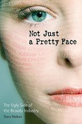 Not Just a Pretty Face 1st Edition 9780865715745 0865715742