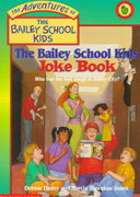 The Bailey School Kids Joke Book 0 9780590995528 0590995529