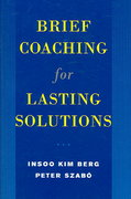 Brief Coaching for Lasting Solutions 0 9780393704723 0393704726