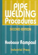 Pipe Welding Procedures 2nd edition 9780831131418 0831131411