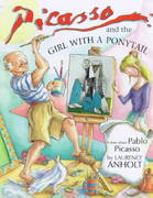 Picasso and the Girl with a Ponytail 0 9780764150319 0764150316