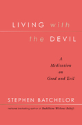 Living With The Devil 1st Edition 9781573222761 1573222763