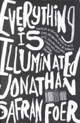 Everything Is Illuminated 1st Edition 9780618173877 0618173870