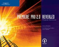 Workbook for Botello/Fisher' Adobe Premiere Pro 2.0 Revealed 1st edition 9781418860462 1418860468