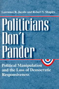 Politicians Don't Pander 2nd edition 9780226389837 0226389839