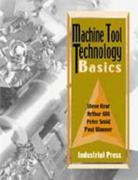 Machine Tool Technology Basics 1st Edition 9780831131340 0831131349