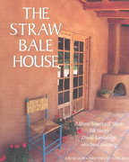 The Straw Bale House 1st edition 9780930031718 0930031717