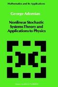 Applications of Nonlinear Stochastic Systems Theory to Physics 1st edition 9789027725257 902772525X