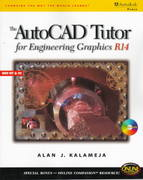 AutoCAD Tutor for Engineering Graphics R14 Windows 1st edition 9780766801318 0766801314