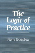 The Logic of Practice 1st Edition 9780804720113 0804720118