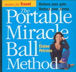The Portable Miracle Ball Method 0 9780761143826 0761143823