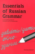 Essentials of Russian Grammar 1st edition 9780844242446 0844242446