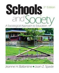 Schools and Society 3rd edition 9781412950527 141295052X