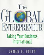The Global Entrepreneur 0 9781574101249 1574101242