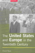 The United States and Europe in the Twentieth Century 1st Edition 9781317883913 1317883918