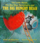 The Little Mouse, the Red Ripe Strawberry and the Big Hungry Bear 0 9780859531825 0859531821