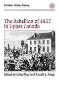 The Rebellion of 1837 in Upper Canada 0 9780886290269 0886290260