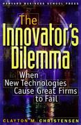 The Innovator's Dilemma 1st Edition 9780875845852 0875845851