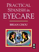 Practical Spanish in Eyecare 1st edition 9780750672856 0750672854