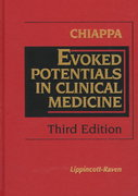 Evoked Potentials in Clinical Medicine 3rd Edition 9780397516599 0397516592