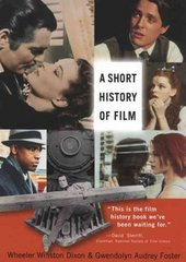 A Short History of Film 1st Edition 9780813542706 0813542707