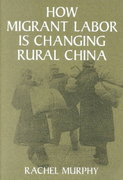 How Migrant Labor Is Changing Rural China 0 9780521005302 0521005302