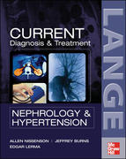 CURRENT Diagnosis & Treatment Nephrology & Hypertension 1st edition 9780071447874 0071447873