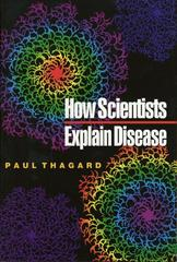 How Scientists Explain Disease 1st Edition 9780691050836 069105083X