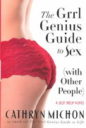 The Grrl Genius Guide to Sex (with Other People) 1st edition 9780312316389 0312316380