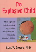 The Explosive Child 1st edition 9780060175344 0060175346