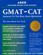 GMAT-CAT Answers to the Real Essay Questions 2nd edition 9780028637358 0028637356