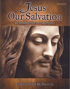 Jesus Our Salvation 1st Edition 9780884899587 0884899586