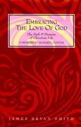 Embracing the Love of God 1st edition 9780060667412 0060667419