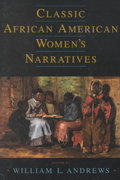 Classic African American Women's Narratives 0 9780195141351 0195141350