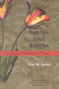Famous First Bubbles 0 9780262571531 0262571536