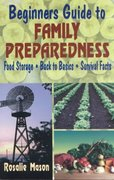 Beginners' Guide to Family Preparedness 2nd edition 9780882900827 088290082X