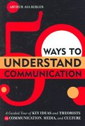 50 Ways to Understand Communication 1st Edition 9780742569218 0742569217